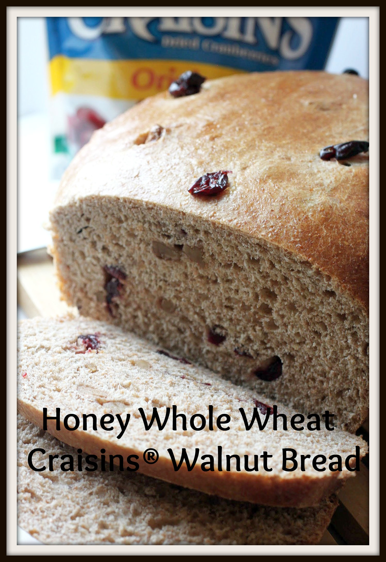Honey Whole Wheat Craisins® Walnut Bread