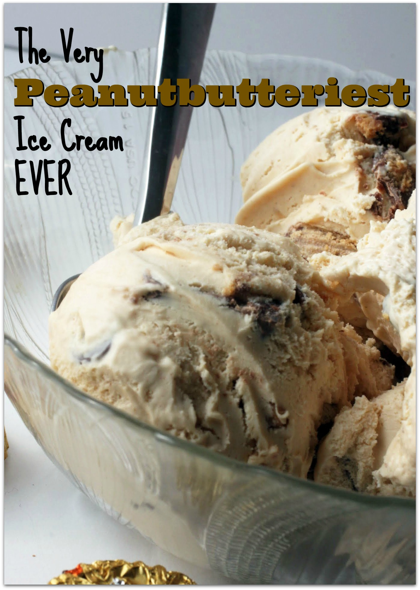 The Very Peanutbutteriest Ice Cream Ever!